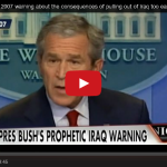 "Did Obama's ""Change In Course"" Lead To ISIS Terrorism : Bush Gives Prophetic Warning In 2007 Clip Concerning Iraq"