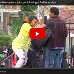 Angry Mom Beats Up Son for Taking Part In Baltimore Riots