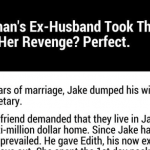 Humor : This Woman's Ex-Husband Took The House.  Her Revenge?  Perfect