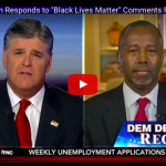 "Ben Carson on Black Lives Matter ""This Is The United States Not The Divided States"""