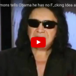 """[VIDEO] Gene Simmons On Obama's Israel Policy : """"He Has No Fu@#$@ Idea What The World Is Like"""""""